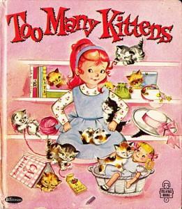 Too many kittens